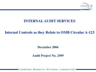 INTERNAL AUDIT SERVICES Internal Controls as they Relate to OMB Circular A-123