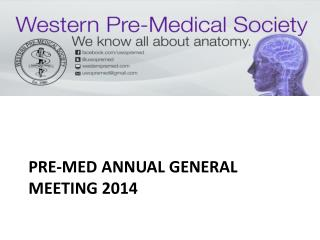 Pre-Med Annual General Meeting 2014