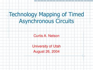 Technology Mapping of Timed Asynchronous Circuits