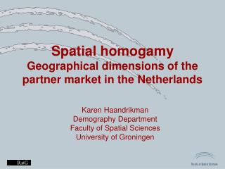 S patial homogamy Geographical dimensions of the partner market in the Netherlands