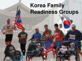 Korea Family  Readiness Groups