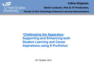 Celine Kingman ,  Senior Lecturer, Film & TV Production,