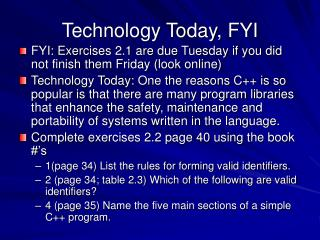 Technology Today, FYI