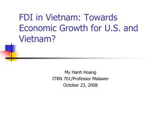 FDI in Vietnam: Towards Economic Growth for U.S. and Vietnam?