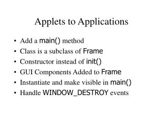 Applets to Applications