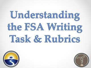Understanding the FSA Writing Task & Rubrics