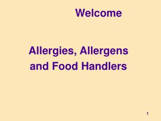 Allergies, Allergens and Food Handlers