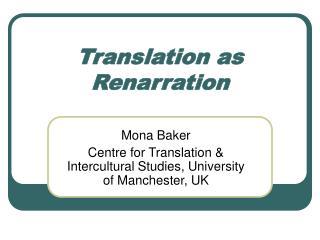 Translation as Renarration