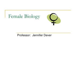 Female Biology