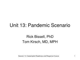 Unit 13: Pandemic Scenario