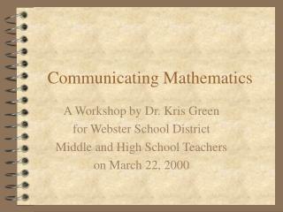 Communicating Mathematics
