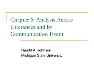 Chapter 6: Analysis Across Utterances and by Communication Event