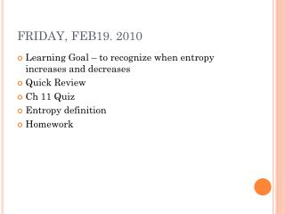 FRIDAY, FEB19. 2010
