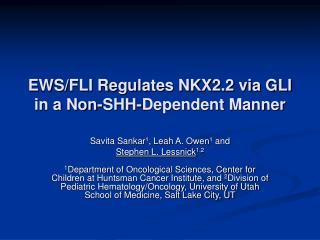 EWS/FLI Regulates NKX2.2 via GLI in a Non-SHH-Dependent Manner