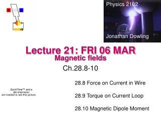 Lecture 21: FRI 06 MAR