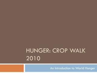 HuNGER: CROP WALK 2010