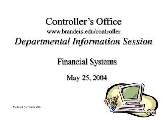 Controller's Office brandeis/controller Departmental Information Session