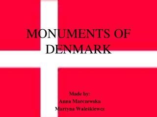 MONUMENTS OF DENMARK