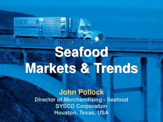 Seafood Markets & Trends