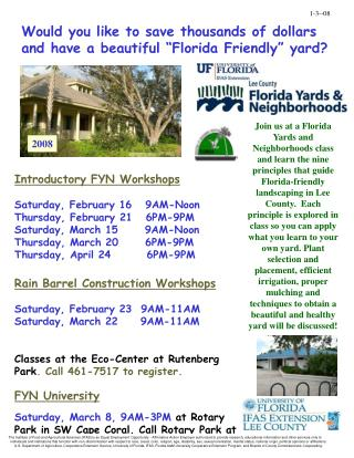 "Would you like to save thousands of dollars and have a beautiful ""Florida Friendly"" yard?"