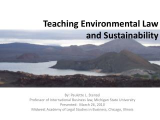 Teaching Environmental Law  and Sustainability