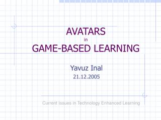AVATARS  in  GAME-BASED LEARNING