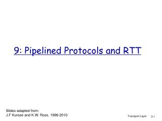 9: Pipelined Protocols and RTT