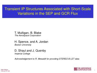 Transient IP Structures Associated with Short-Scale Variations in the SEP and GCR Flux