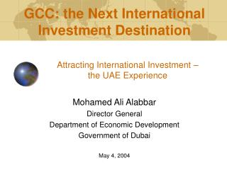 Attracting International Investment –  the UAE Experience