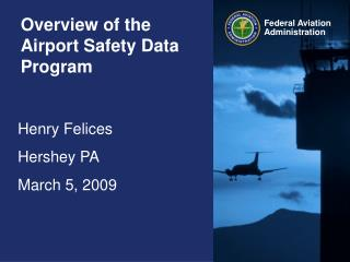 Overview of the Airport Safety Data Program