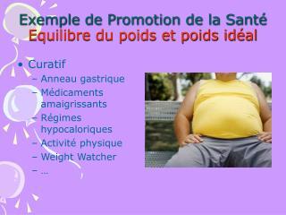 Exemple de Promotion de la Sant  Equilibre du poids et poids id al