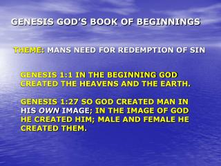 GENESIS GOD�S BOOK OF BEGINNINGS