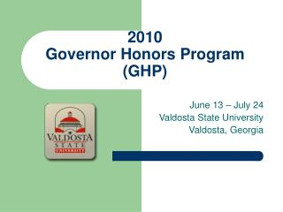 2010 Governor Honors Program (GHP)