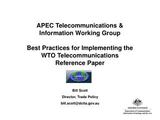 APEC Telecommunications  Information Working Group  Best Practices for Implementing the WTO Telecommunications Reference