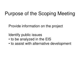 Purpose of the Scoping Meeting