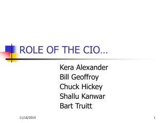 ROLE OF THE CIO…