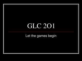 GLC 2O1