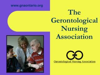 The Gerontological Nursing Association