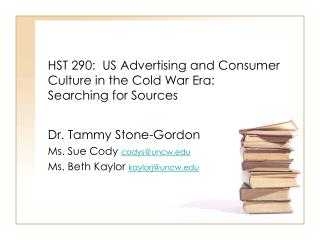 HST 290:  US Advertising and Consumer Culture in the Cold War Era: Searching for Sources
