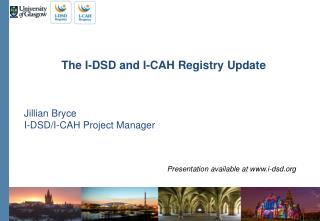 The  I-DSD and I-CAH Registry Update Jillian Bryce I-DSD/I-CAH  Project Manager