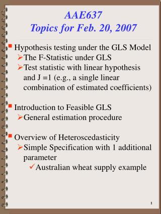 AAE637 Topics for Feb. 20, 2007