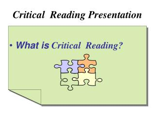 Critical  Reading Presentation