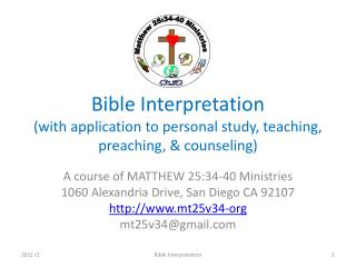 Bible Interpretation (with application to personal study, teaching, preaching, & counseling)