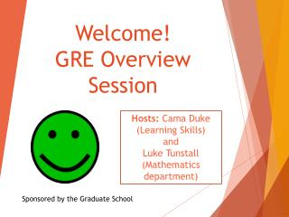 Welcome!  GRE Overview Session
