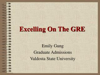 Excelling On The GRE