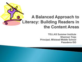 A Balanced Approach to Literacy: Building Readers in the Content Areas