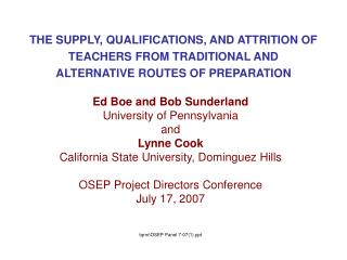 Ed Boe and Bob Sunderland University of Pennsylvania and Lynne Cook