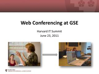 Web Conferencing at GSE