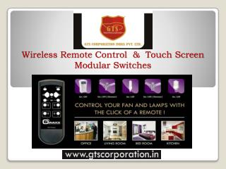 Wireless Remote Control  &  Touch Screen Modular Switches