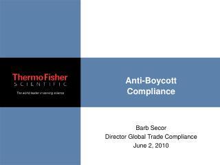 Anti-Boycott Compliance